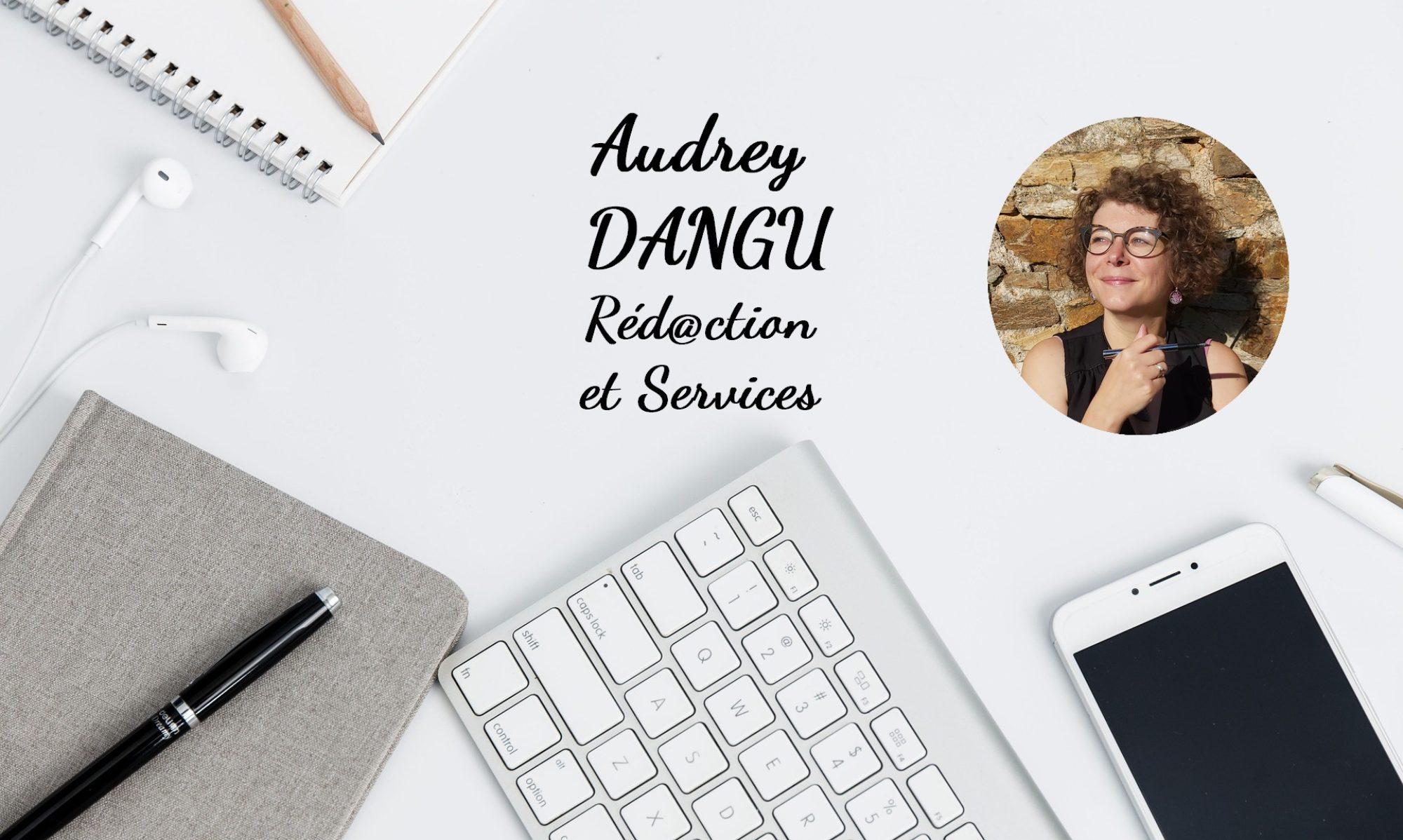 Audrey DANGU : Réd@ction et services